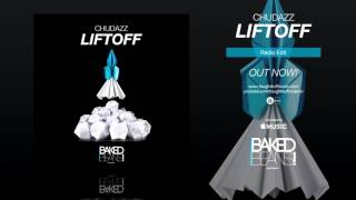 [Hands Up] Chudazz - Liftoff (Official Audio)