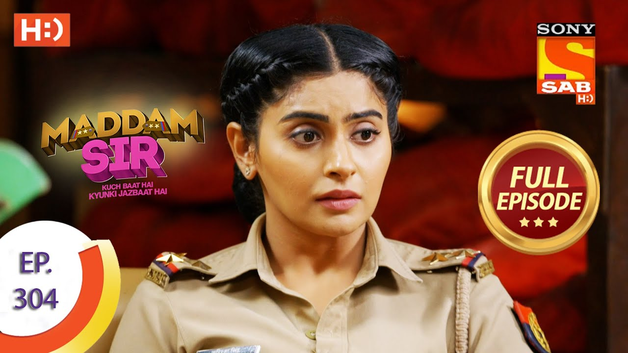 Download Maddam Sir - मैड्डम सर -  Ep 304 - Full Episode - 24th September  2021