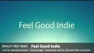 Feel Good Indie - Instrumental / Background Music (Royalty Free Music)