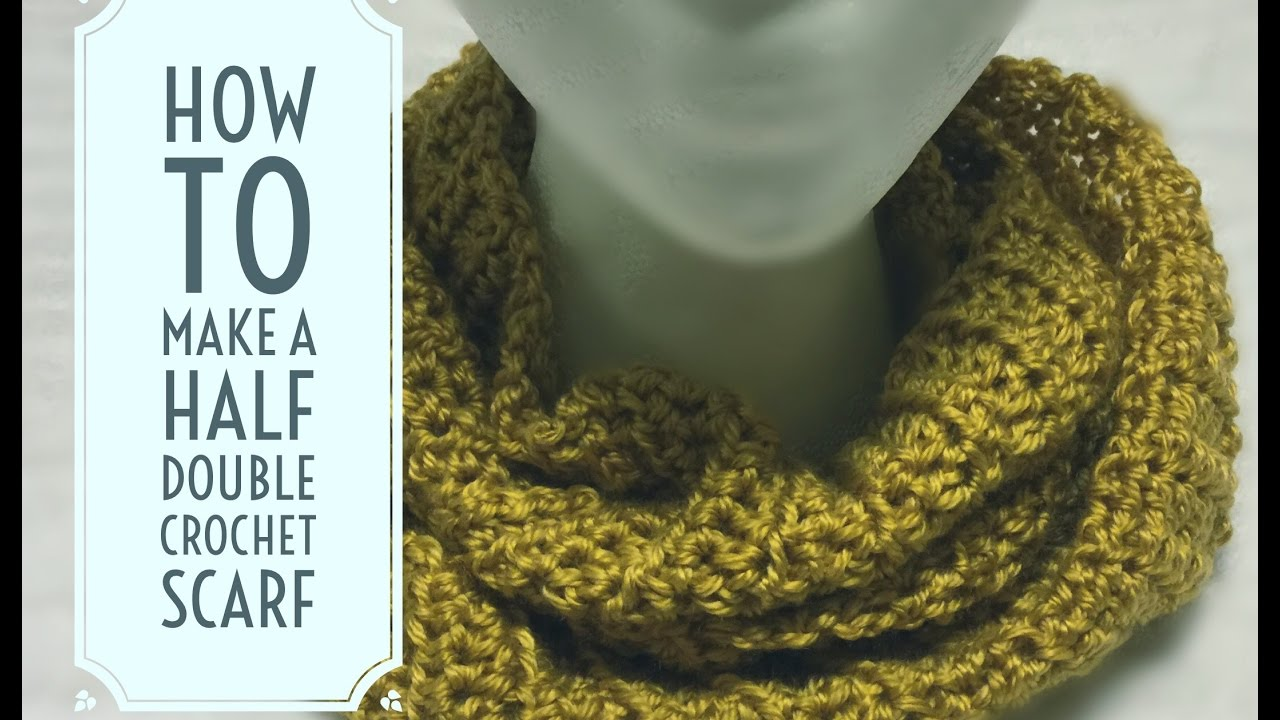 How to Make a Half Double Crochet Scarf - YouTube