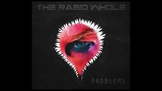 THE RABID WHOLE - DON
