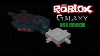 Roblox:Galaxy:Nyx Review!