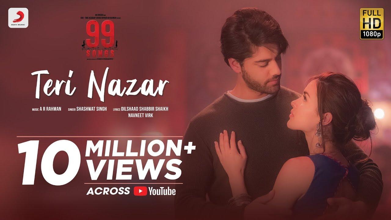Teri Nazar - Official Music Video | 99 Songs | A R Rahman | Shashwat Singh | Ehan B | Edilsy V