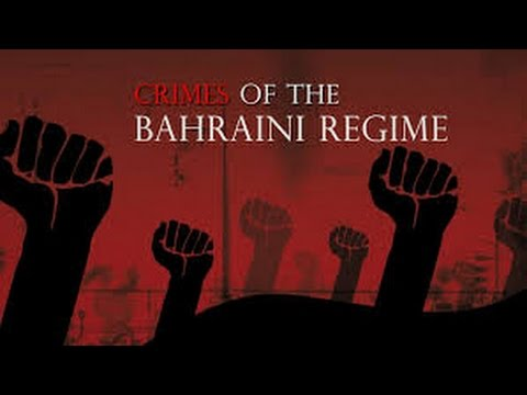 Crimes of the Bahraini Regime - Documentary