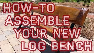 How-to Assemble Your New Log Bench