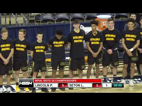 WPIAL Boys Basketball Class 3A Championship - Seton LaSalle vs Lincoln Park