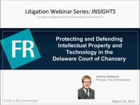 Webinar | INSIGHTS - Protecting and Defending IP and Technology in the Delaware Court of Chancery