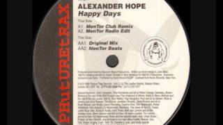 Alexander Hope  Happy Days MenTor Club Remix 1996
