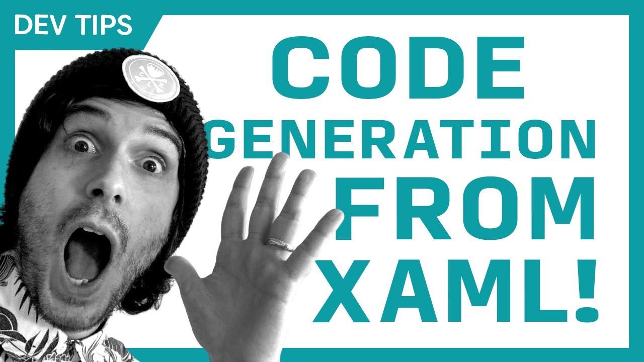 Qickly Tips: Code Generation from XAML in Visual Studio 2019! (WPF, UWP, & Xamarin.Forms)