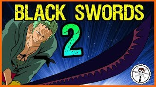 Black Swords Part 2: How Are They Created With Haki? - One Piece Discussion