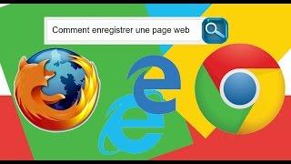 [Tuto] Internet - Enregistrer une page Web avec Edge, Chrome et Firefox