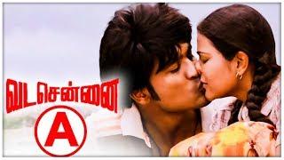 Vada Chennai Censored With An ( A )