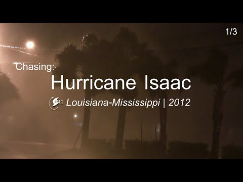 Hurricane ISAAC - Marrero, LA [2012]:  Part I - Beginnings