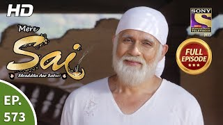 Mere Sai - Ep 573 - Full Episode - 4th December, 2019