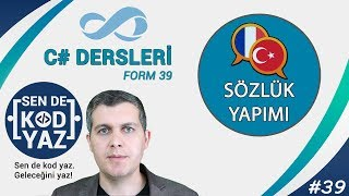 39-C# Sözlük Yapımı Uygulaması - 1 İngilizce Türkçe Sözlük, SendeKodYaz
