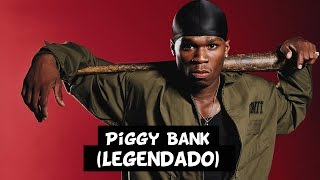 Download 50 Cent - Piggy Bank [Legendado] HD MP3 song and Music Video