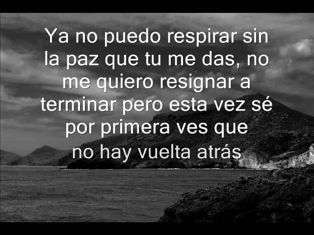 No Hay Vuelta Atrás - Camila (Letra)