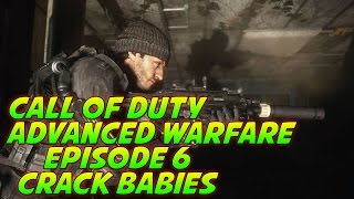 Call of Duty: Advanced Warfare: Exo Fighters - Episode 6: Crack Babies