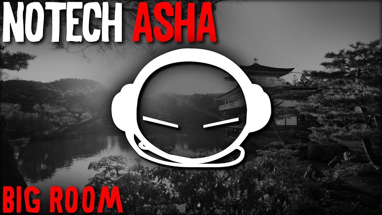 NoTech - Asha (Original Mix)