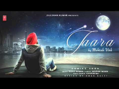 Taara (Offcial Audio) || Mehtab Virk || New punjabi songs 2016