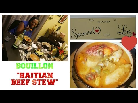 BEST HAITIAN BEEF STEW - BOUILLON / LOTS OF VEGGIES & VITAMINS, COMPLETE MEAL