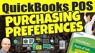 ... quickbooks point of sale purchasing preferences - training, support and live webinars quickbo...