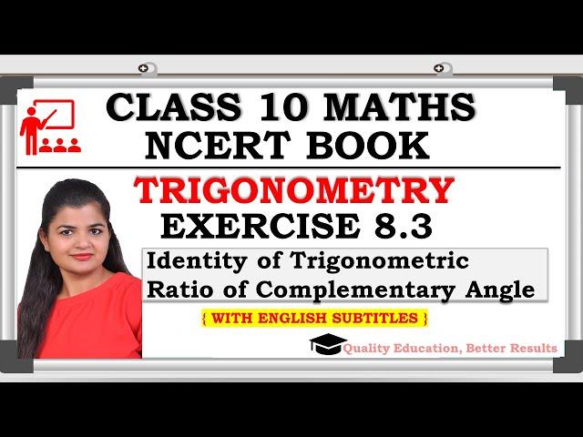 Class 10 Trigonometry Exercise 8.3 | Identity of Trigonometric Ratio of Complementary Angle | NCERT