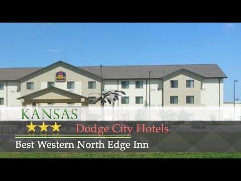 Best Western North Edge Inn - Dodge City Hotels, Kansas