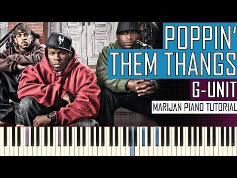 how-to-play:-g-unit---poppin'-them-thangs-|-piano-tutorial