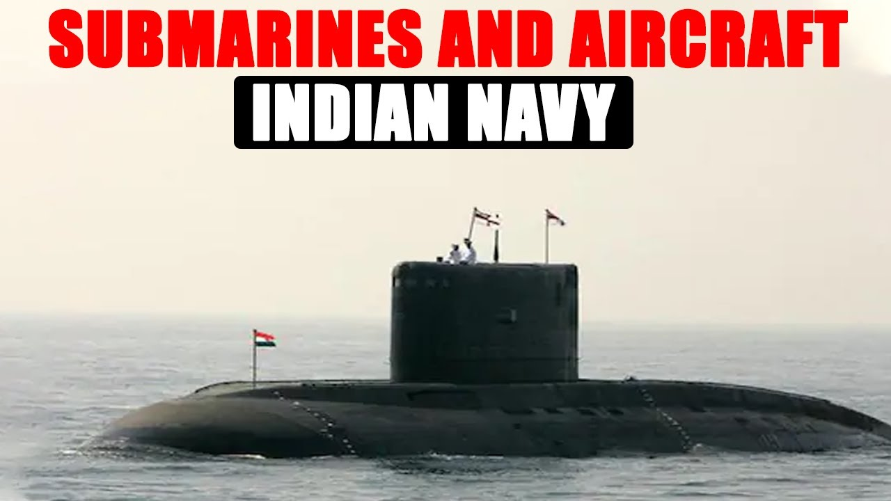 submarines and aircrafts of indian navy |
