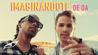 Ale Mendoza & Amenazzy - IMAGINANDOTE OE OA [Video Oficial]