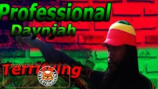 Professional Daynjah - Terrorfying - March 2018