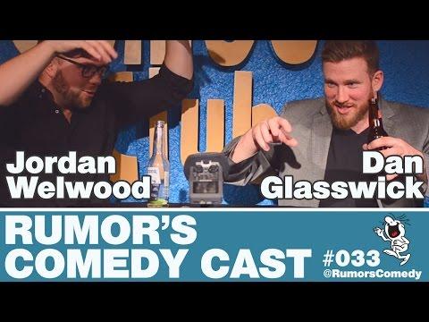 Rumor's Comedy Cast #033 - Dan Glasswick