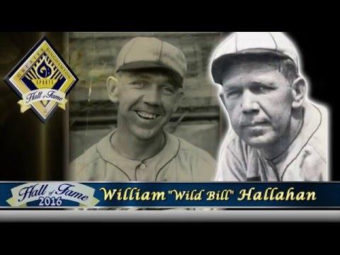 "Greater Binghamton Sports Hall of Fame -  William ""Wild Bill"" Hallahan"