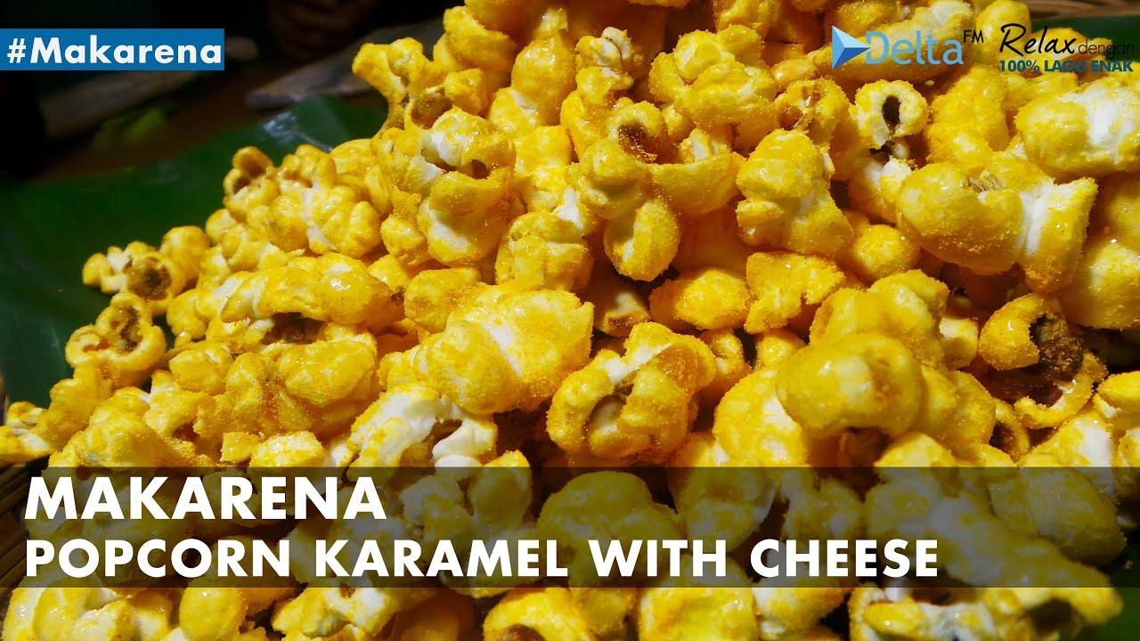 Resep Popcorn Karamel With Cheese Makarena Youtube