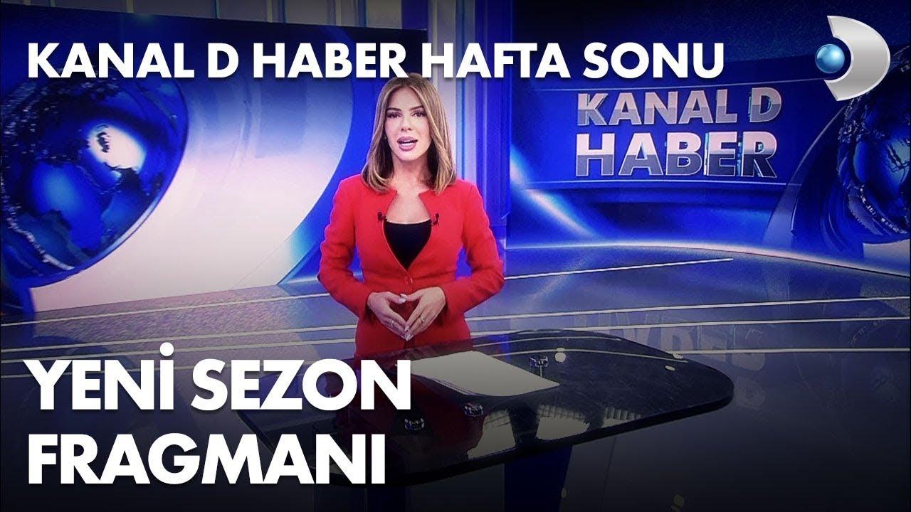 Kanal D Haber Hafta Sonu Fragmanı - YouTube