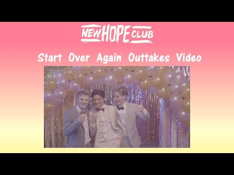 New Hope Club Start Over Again Outtakes Video