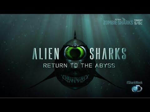 Shark Week - Alien Sharks - Return to the Abyss (HD)