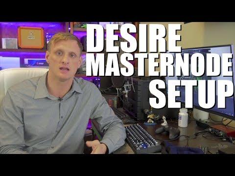 How to Setup a Desire Masternode