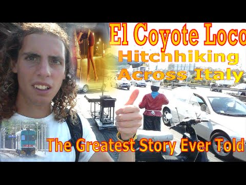 Hitchhiking Across  Italy And The Greatest Story Of Getting Mugged part 1