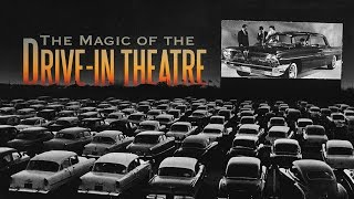 The Magic of the Drive-In Theatre - Video Essay