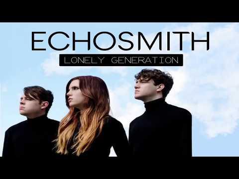 Download Echosmith - Lonely Generation s Mp4 baru