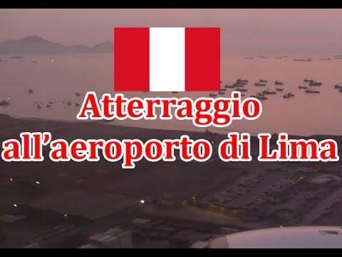 Atterraggio all'aereoporto internazionale di Lima - Perù