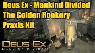 Deus Ex The Golden Rookery | Penguin Prince | Praxis Kit | Golem City