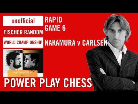 Unofficial Fischer Random Chess World Championship 2018 - Nakamura v Carlsen Rapid Game 6