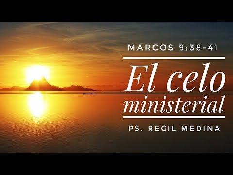 """El celo ministerial"" (Marcos 9:38-41) - Ps. Regil Medina"