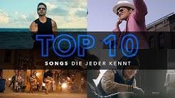 10 SONGS, die JEDER kennt!