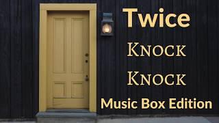 Twice - Knock Knock [Music Box Edition] Resimi