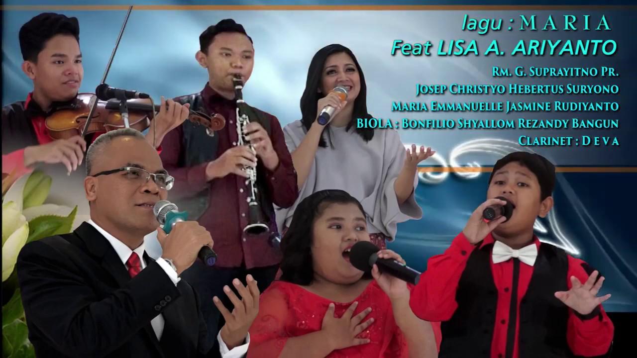 Download Lisa A. Riyanto - Rm. G. Suprayitno Pr -Lagu O... MARIA