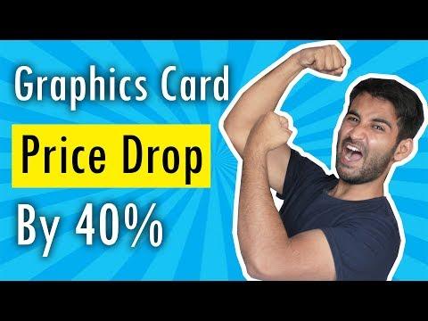 [HINDI] Huge Price Drop on Graphics Card !